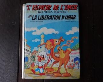 Vintage French Comic Book L'Espion De L'Emir Allah Barraca La Liberation D'Omar circa 1977 / English Shop