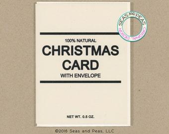 GENERIC CHRISTMAS CARD - Funny Christmas Card - Christmas Card - Funny Holiday Card - Funny Card - Card for Friend - Christmas - Item# X102