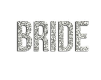Bride Iron On Decal  - Bachelorette Party - Bride Gift - Applique - Glitter - Bride Tribe - Wifey - Shirt - Tank Top - Bridesmaid Gift