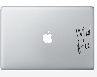 Wild and Free Decal