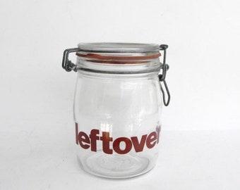 ON SALE Vintage Leftover Jar - Leftovers Jar - Typographic - Vintage Font - Refrigerator Jar