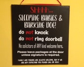 Shhhh.....Sleeping Baby/Child Sign - Do Not Knock - Do Not Ring Doorbell - No Solicitors- Barking Dogs - Privacy