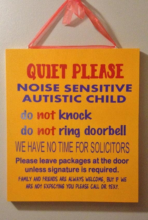 Quiet Please Noise Sensitive Autistic Child Sign