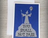 You shall not pass 29- Saphire Blue and Gray Card - Cut out Gandalf- Lord of the Rings / Hobbit Inspired Birthday Card-Blank inside