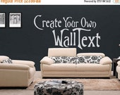 LIMITED SALE - Create Your Own Wall Text - Personalized Vinyl Quote - Customized wall decal