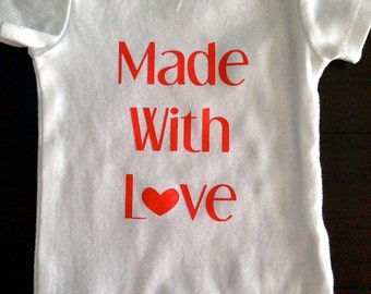 READY TO SHIP- Made With Love Onesie