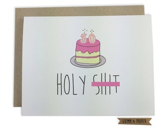 Funny 30th Birthday Card, Holy S, Mature, Cake, Candles, Humor, Thirty, Friend's 30th, Girlfriend, Boyfriend, Husband, Wife, Best Friend