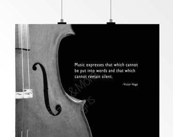 VICTOR HUGO, Cello Photo, String Instrument, Music Quote, Music Teacher Gift, Music  expresses that which ... cannot  remain silent