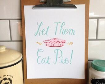 Let Them Eat Pie - 8x10 Print