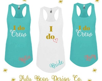 7 I Do Crew Tank Top Perfect for Bachelorette Parties