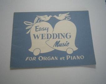 Vintage Music Book for Organ & Piano Easy Wedding Music 1958