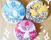 Pokemon Go Team Pins - Valor Mystic and Instinct, Articuno Moltres Zapdos Button Set