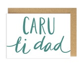 Caru Ti Dad. Welsh Father's Day Card. Love you Dad. Sul y Tadau Hapus. Wales. Welsh Language. Taid Tad Tadau. Cariad. Welsh Greetings Card