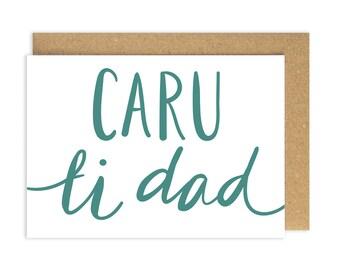 SALE Welsh Father's Day Card. Caru Ti Dad.  Love you Dad. Sul y Tadau Hapus. Wales. Welsh Language. Taid Tad Tadau. Cariad. Welsh Card