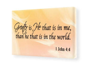 Greater Is He That Is In Me 1 John 4:4 Stretched Canvas Wall Art Christian Home Decor SC12