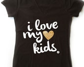 Mom Shirt, Love my kids, Valentines Days Mom Shirt I love my Kids, Pregnancy Announcement Shirt I Love my Kids