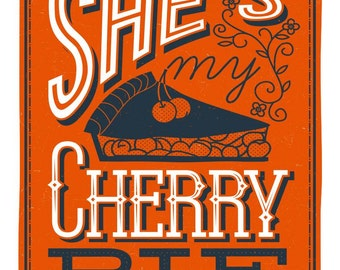 She's My Cherry Pie (3 of 5 in kitchen series)