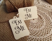 Eat Me Favour Tag set of 20 handwritten ready to ship Wedding Bridal Shower Birthday Eat Me Alice inspired wonderland Gift Tag