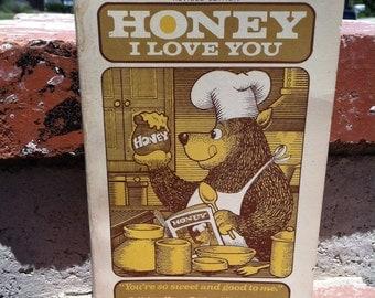 "Vintage 70's ""HONEY I Love You"" Cookbook - Cute Honey Bear Cover"