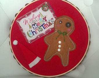 Gingerbread Man Wishing You A Merry Christmas Hoop Frame Multi Media Art Ooak Decoration Gift Red Home Decor