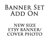 Cover photo Shop banner set add on new size etsy banner