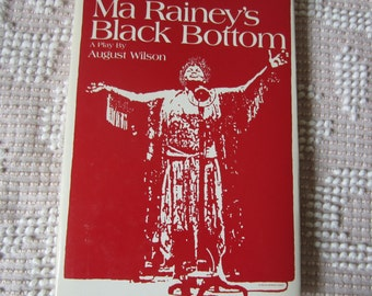Ma Rainey's Black Bottom A Play by August Wilson Hardcover Book with Dustjacket Black History Black Americana Musician