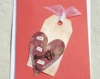 Keep You Close Love Handmade Greeting Card - OOAK - Valentine's Day Gift - Blank Inside