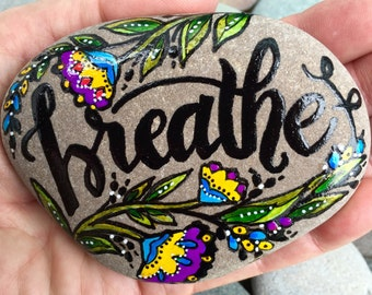 breathe / painted rocks / painted stones / let go / relax / paperweights / words on stone / rock art / boho art / hippie / yoga / trust