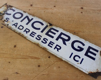 """French Vintage Enamel Sign....27"""" x 6""""....Rusty, Crusty and RARE."""