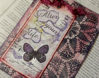 "ALL OCCASION CARD Blank Inside ""Alter Your Life"" Butterfly Doilies Tag Ribbon Mauve Pink Purple Burgundy Black"