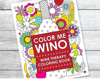 Color Me Wino: Wine Therapy Coloring Book - PDF DOWNLOAD File - Adult Coloring Book