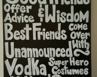 Good Friends / Best Friends - Wood sign