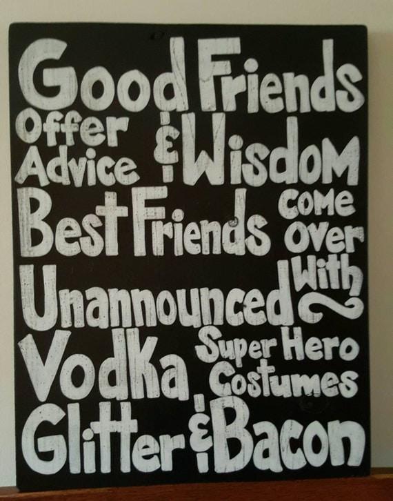 Good Friends / Best Friends - Wood sign