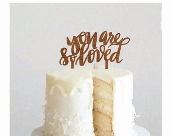 You are so Loved Cake Topper - Decoration