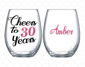 Cheers to 30 years - 30th birthday gift for women -  wine glass name included - 30th birthday wine glass - 30th birthday for her