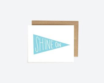 Shine On Banner