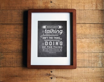 Quote Artwork Talking About the Thing Isn't the Thing Print - Amy Poehler Funny 8x10 Chalkboard - Instant Download