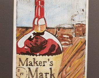 Southern Hospitality: Hand carved Collagraph print with watercolor of a Kentucky favorite, the Maker's Mark bourbon bottle and glasses.