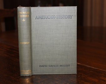 An American History by David Saville Muzzey 1911, Antique Book in Near Fine Condition, Vintage Book, Green Book, Green and Gold