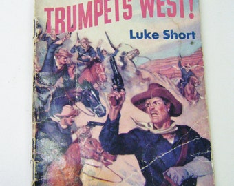 """1945 First Edition """"Trumpets West"""" By Luke Short First Dell Ten Cent Book"""