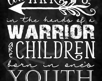 Scripture Art - Psalm 127:4 ~ Chalkboard Style