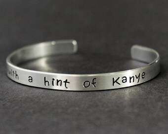 Humble With A Hint Of Kanye Bracelet, Funny Jewelry, Pop Culture Quote Jewelry