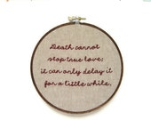CLOSING SALE - ON Sale - The Princess Bride Embroidery Hoop - True Love / Romantic Movie Quote Home Decor