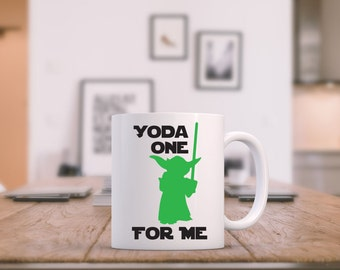 Star Wars Mug, Yoda one for Me Mug, Custom Mug, Star Wars Gift,  Star Wars Coffee Mug, Christmas Gift,  Yoda Mug