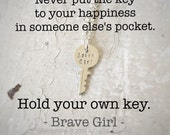 Hold Your Own Key Brave Girl Necklace by ShesSoWitte