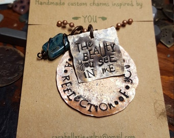 Mom necklace; mom quote jewelry; the beauty you see in me