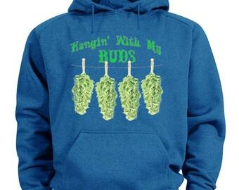 Hangin with my buds hoodie 420 pot weed sweatshirt