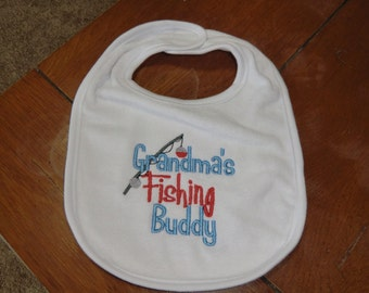 Embroidered Baby Bib - Grandma's Fishing Buddy - Boy