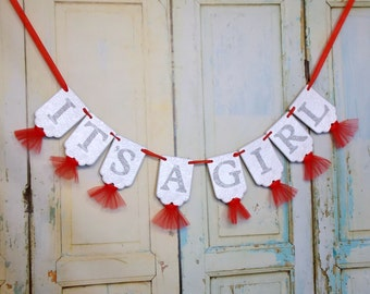 It's A Girl Banner in White, Scarlett and Gray, Girl Baby Shower Banner, Nursery Decoration, Baby Announcement, Baby Girl Shower Decoration