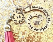 She believed she could, so she did keyring with tassel
